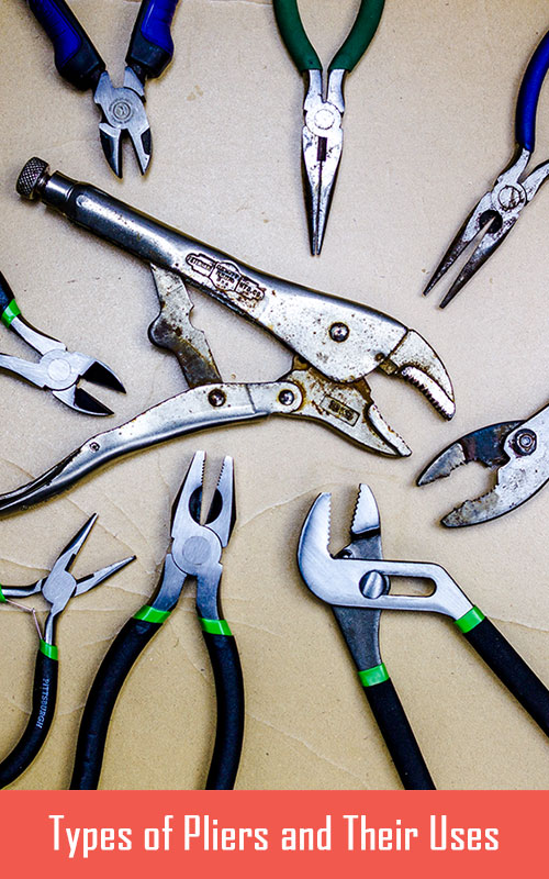 DIY - Types of Pliers |Types Of Pliers